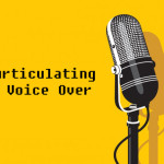 Articulating Voice Over