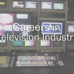 Careers in Television Industry