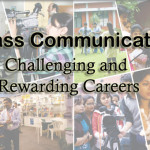 Mass Communication: Highly Challenging and Rewarding Careers