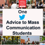 One Tweet Advice to Mass Communication Students