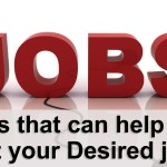 Ways that can help you get your Desired job