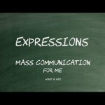 Mass Communication For Me – What & Why