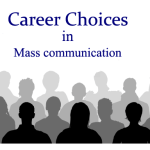 Different Courses and streams in Mass Communication