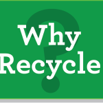 Why Recycle ??